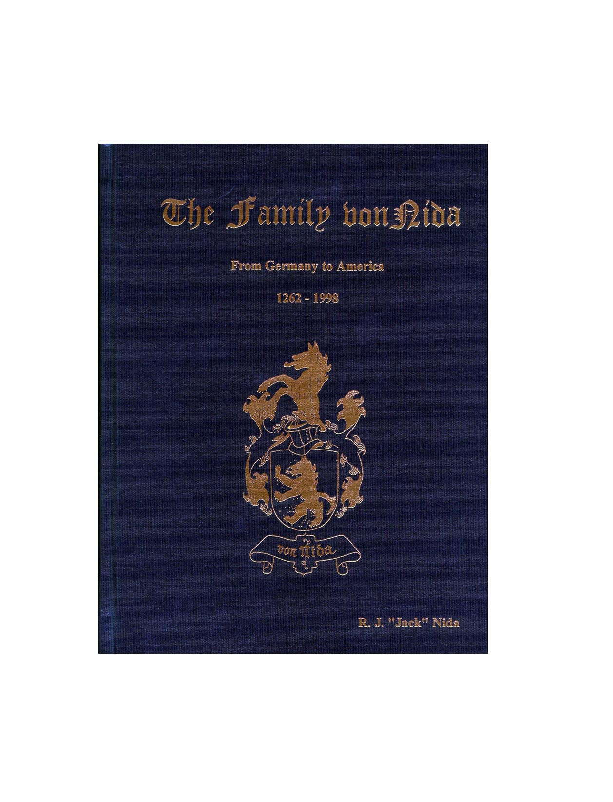 The Family von Nida - Our family history book